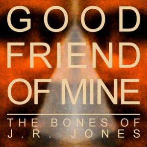 "Album Of The Week - ""Dark Was The Yearling"" - The Bones of J. R. Jones"