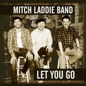 Mitch Laddie Band - Let You Go Album Cover HiRes